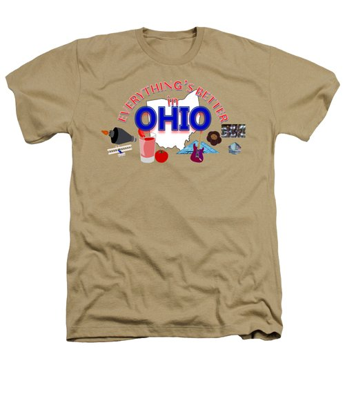 Everything's Better In Ohio Heathers T-Shirt by Pharris Art
