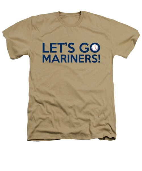 Let's Go Mariners Heathers T-Shirt by Florian Rodarte
