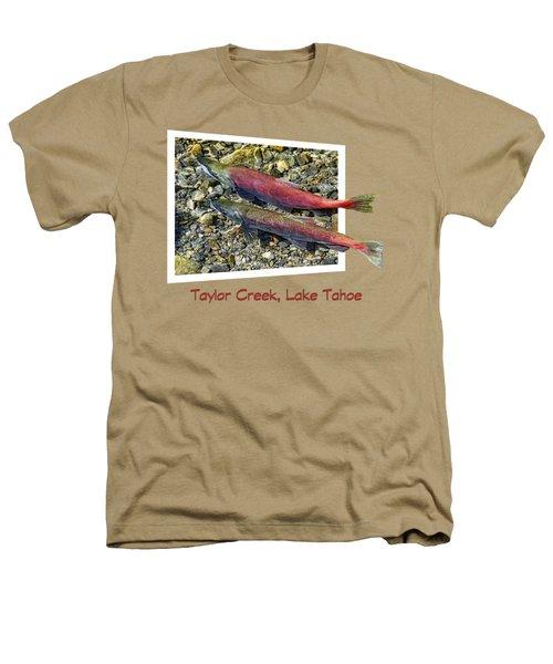 Taylor Creek, Lake Tahoe Heathers T-Shirt by David Lawson