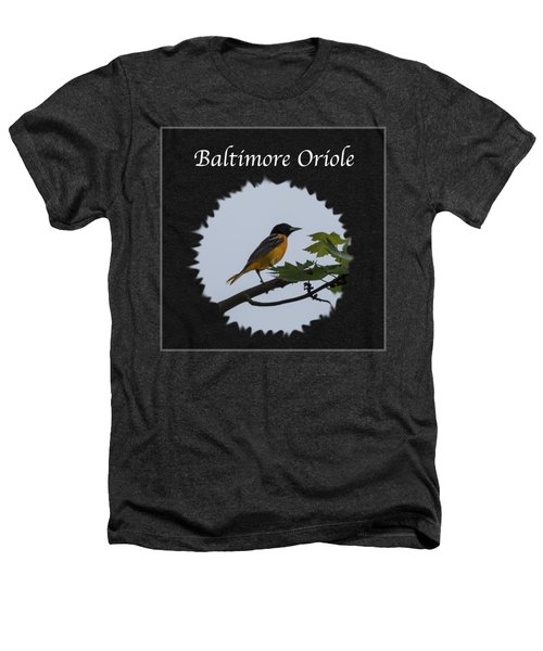 Baltimore Oriole  Heathers T-Shirt by Jan M Holden