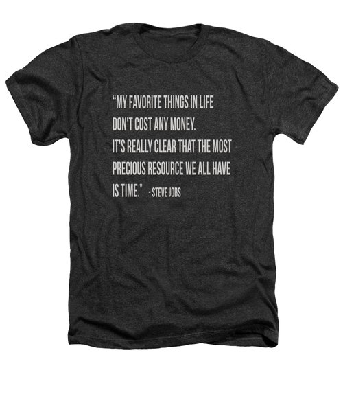 Steve Jobs Time Quote Tee Heathers T-Shirt by Edward Fielding