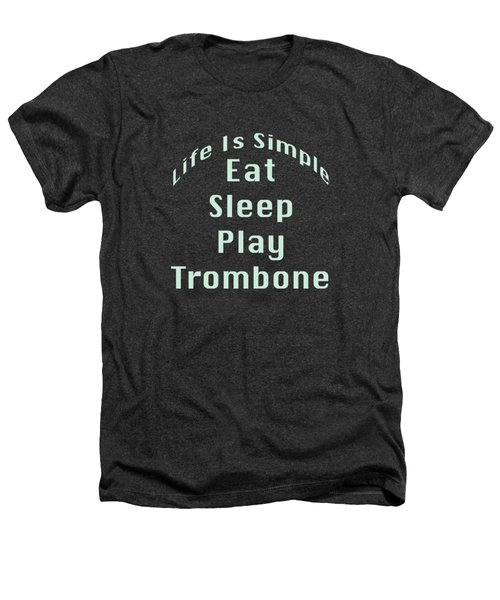 Trombone Eat Sleep Play Trombone 5518.02 Heathers T-Shirt by M K  Miller