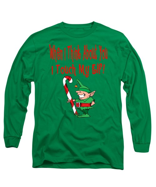 Naughty Christmas Elf Long Sleeve T-Shirt by Susan Cooper