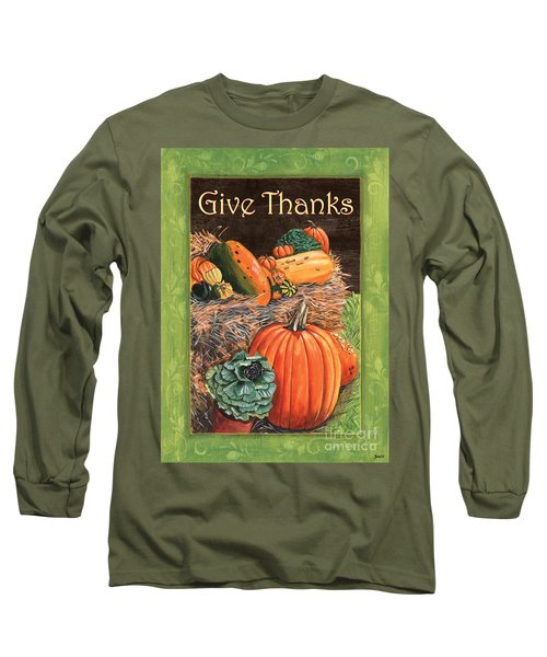 Give Thanks Long Sleeve T-Shirt by Debbie DeWitt