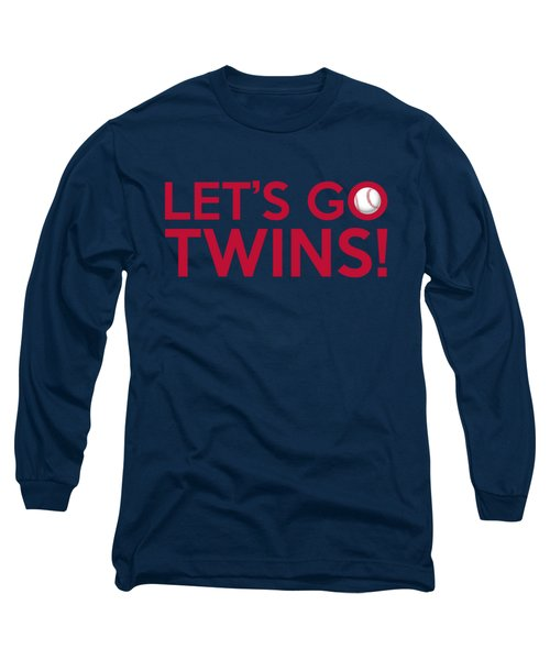 Let's Go Twins Long Sleeve T-Shirt by Florian Rodarte