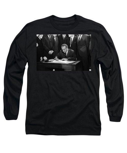 Lbj Signs Civil Rights Bill Long Sleeve T-Shirt by Underwood Archives Warren Leffler