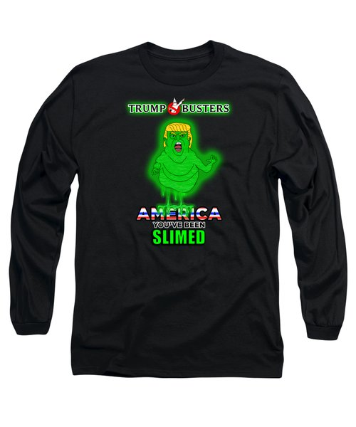 America, You've Been Slimed Long Sleeve T-Shirt by Sean Corcoran