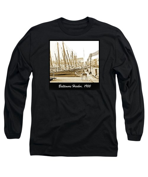 Long Sleeve T-Shirt featuring the photograph Baltimore Harbor 1900 Vintage Photograph by A Gurmankin