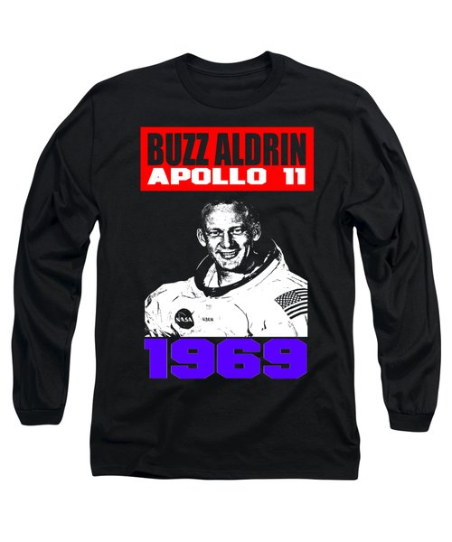 Buzz Aldrin Long Sleeve T-Shirt by Otis Porritt