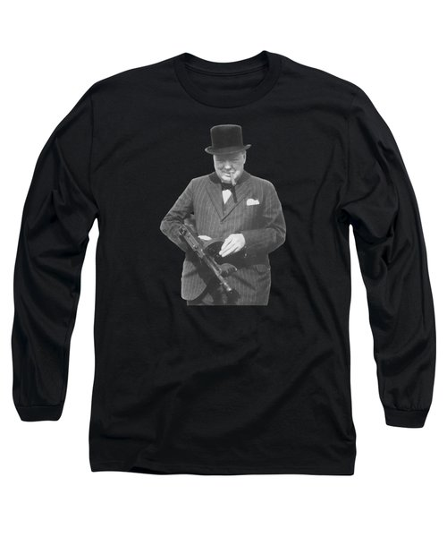 Churchill Posing With A Tommy Gun Long Sleeve T-Shirt by War Is Hell Store