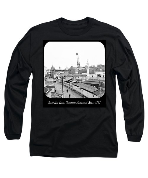 Long Sleeve T-Shirt featuring the photograph Giant See Saw Tennessee Centennial Exposition 1897 by A Gurmankin