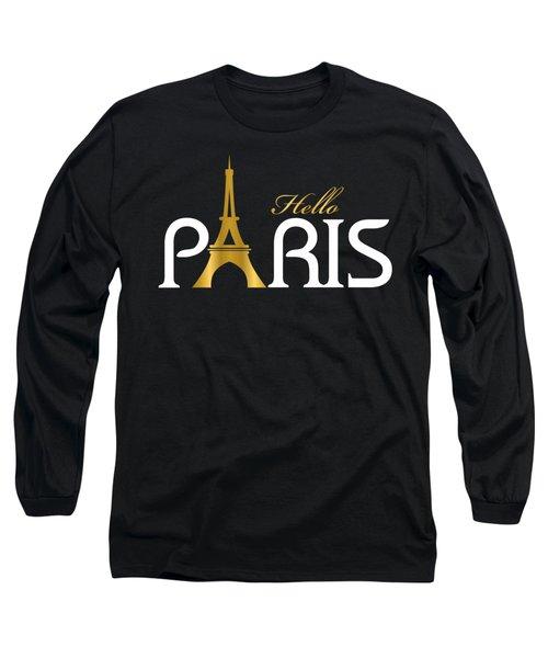 Hello Paris Long Sleeve T-Shirt by Carlos Simon