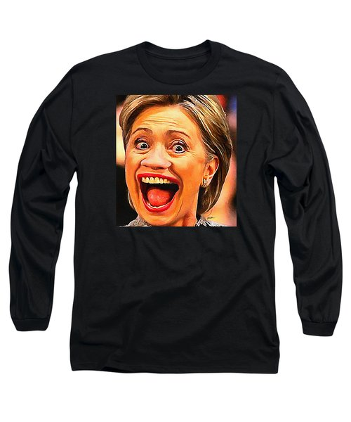 Hillary Clinton Long Sleeve T-Shirt by Anthony Caruso