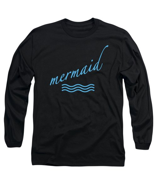 Mermaid Long Sleeve T-Shirt by Bill Owen