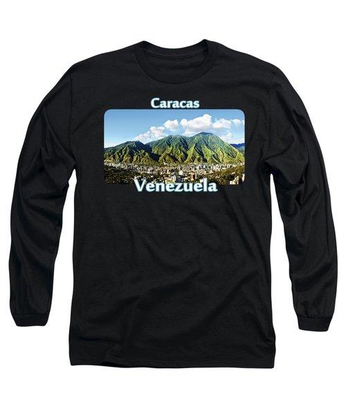 National Park Of El Avila - Caracas - Venezuela Long Sleeve T-Shirt by Alejandro Ascanio