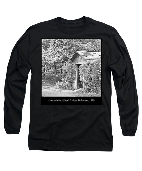Long Sleeve T-Shirt featuring the photograph Outbuilding, Shed Arden Delaware 1919 by A Gurmankin