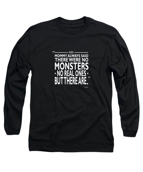 There Were No Monsters Long Sleeve T-Shirt by Mark Rogan