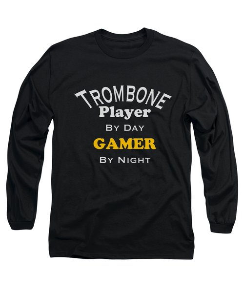 Trombone Player By Day Gamer By Night 5627.02 Long Sleeve T-Shirt by M K  Miller