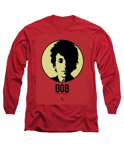 Bob Poster 1 Long Sleeve T-Shirt by Naxart Studio