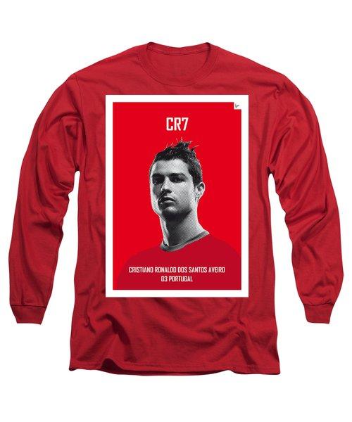My Ronaldo Soccer Legend Poster Long Sleeve T-Shirt by Chungkong Art