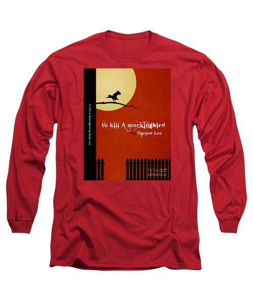 To Kill A Mockingbird Book Cover Movie Poster Art 1 Long Sleeve T-Shirt by Nishanth Gopinathan