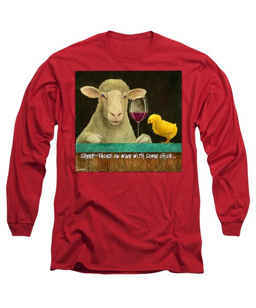Sheep Faced On Wine With Some Chick... Long Sleeve T-Shirt by Will Bullas