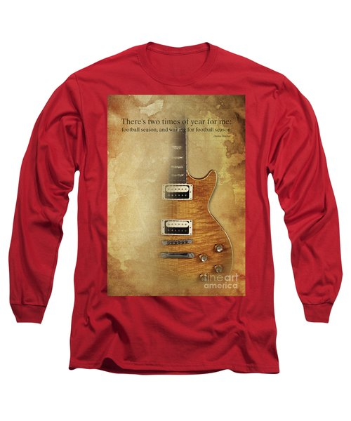 Darius Rucker Inspirational Quote, Electric Guitar Poster For Music Lovers And Musicians Long Sleeve T-Shirt by Pablo Franchi