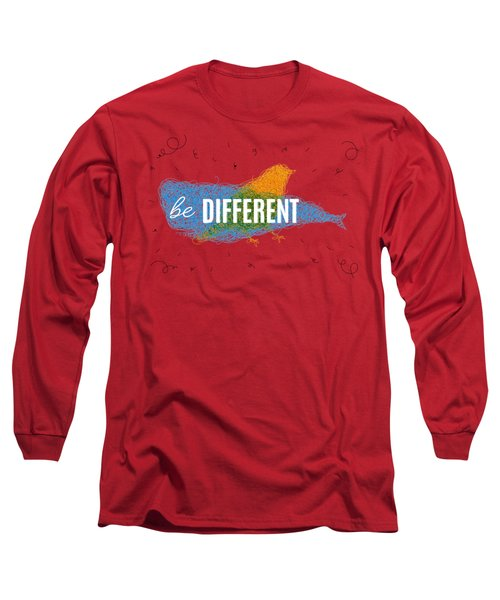 Be Different Long Sleeve T-Shirt by Aloke Design