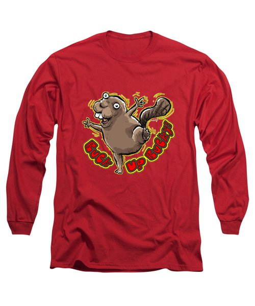 Buck Up Bucky Long Sleeve T-Shirt by Chas Sinklier
