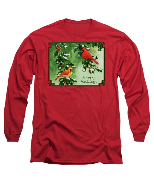 Cardinals Holiday Card - Version With Snow Long Sleeve T-Shirt by Crista Forest