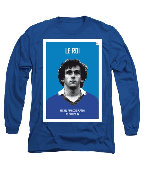My Platini Soccer Legend Poster Long Sleeve T-Shirt by Chungkong Art