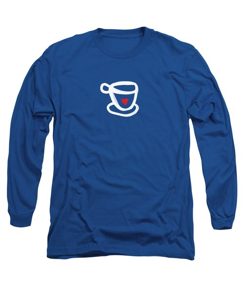 Cup Of Love- Shirt Long Sleeve T-Shirt by Linda Woods