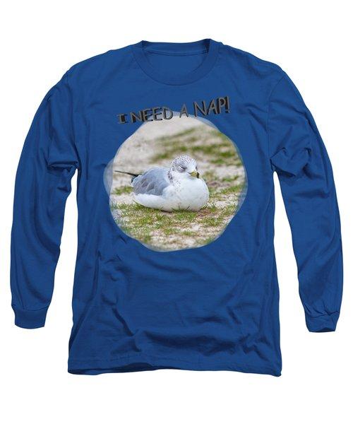 Gull Nap Time Long Sleeve T-Shirt by John M Bailey