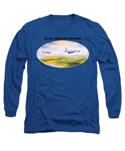 Kc-130 Tanker Aircraft And Pave Hawk With Banner Long Sleeve T-Shirt by Bill Holkham