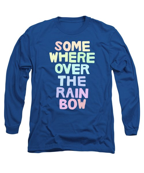 Somewhere Over The Rainbow Long Sleeve T-Shirt by Priscilla Wolfe