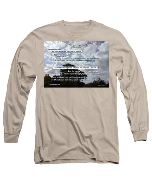 Do What Thou Wilt Long Sleeve T-Shirt by Bible Verse Pictures