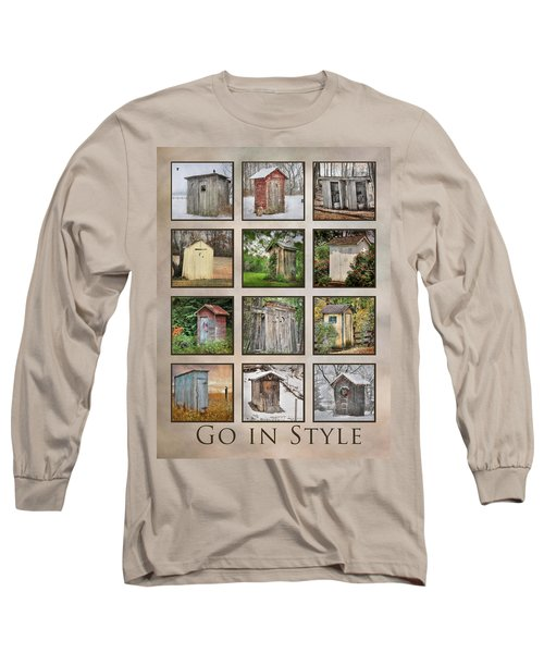 Go In Style - Outhouses Long Sleeve T-Shirt by Lori Deiter