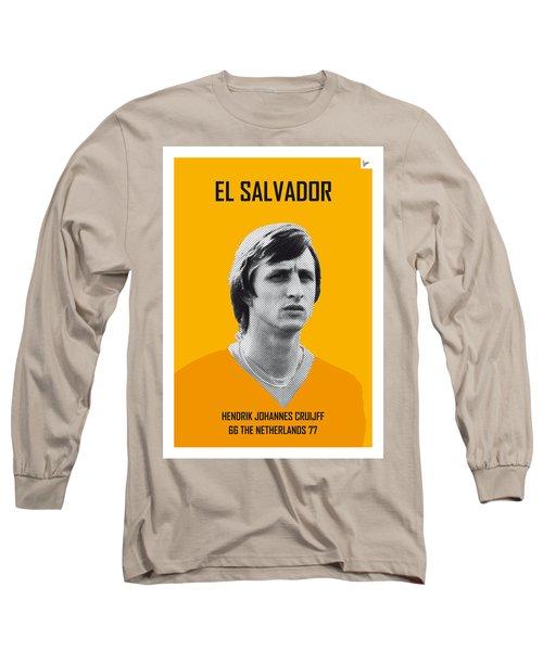 My Cruijff Soccer Legend Poster Long Sleeve T-Shirt by Chungkong Art
