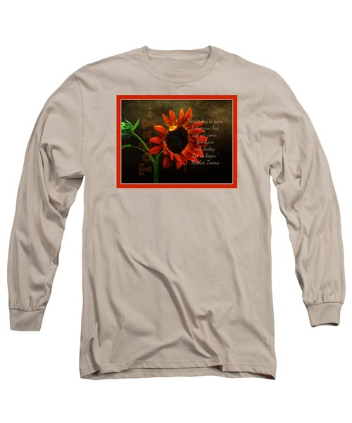 Today - Quote Long Sleeve T-Shirt by Anita Faye