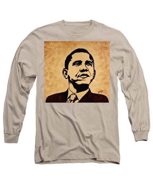 Barack Obama Original Coffee Painting Long Sleeve T-Shirt by Georgeta  Blanaru