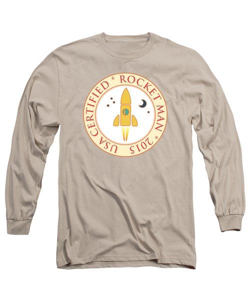 Certified Rocket Man Long Sleeve T-Shirt by Gaspar Avila