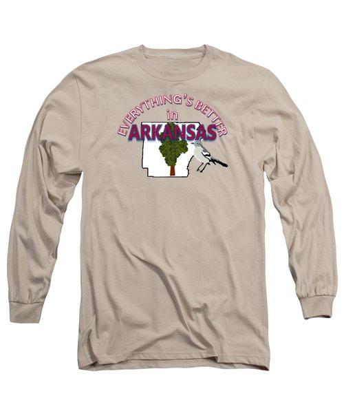 Everything's Better In Arkansas Long Sleeve T-Shirt by Pharris Art