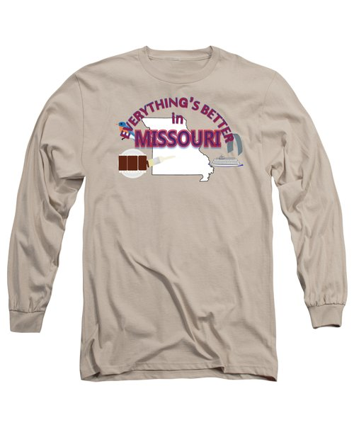 Everything's Better In Missouri Long Sleeve T-Shirt by Pharris Art