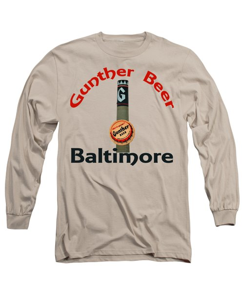 Gunther Beer Baltimore Long Sleeve T-Shirt by Jost Houk