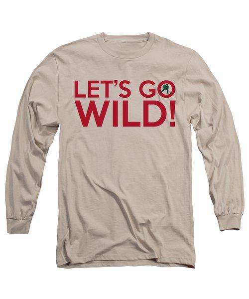 Let's Go Wild Long Sleeve T-Shirt by Florian Rodarte