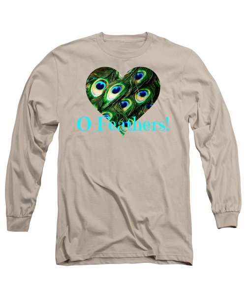 O Feathers Long Sleeve T-Shirt by Anita Faye