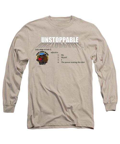 Unstoppable V1 Long Sleeve T-Shirt by Michael Frank Jr