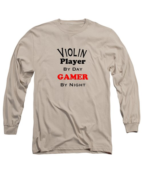 Violin Player By Day Gamer By Night 5632.02 Long Sleeve T-Shirt by M K  Miller