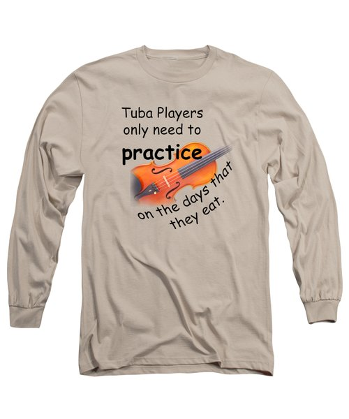 Violin Viola Practice When You Eat For T Shirts  Or Posters 4832.02 Long Sleeve T-Shirt by M K  Miller
