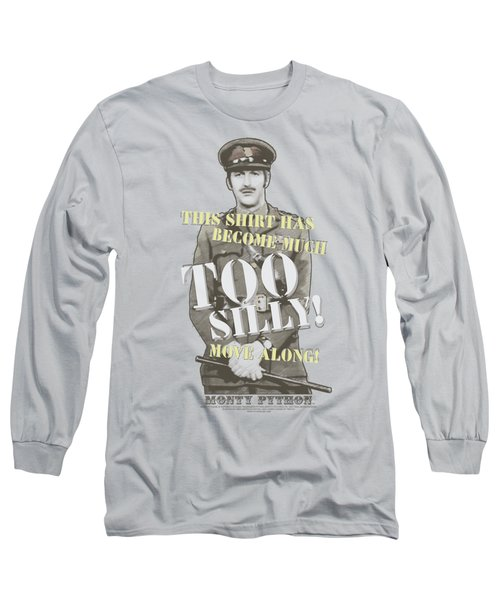 Monty Python - Too Silly Long Sleeve T-Shirt by Brand A